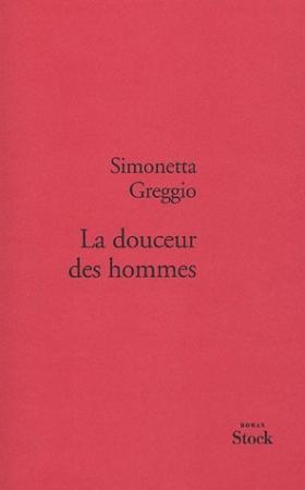 LA DOUCEUR DES HOMMES