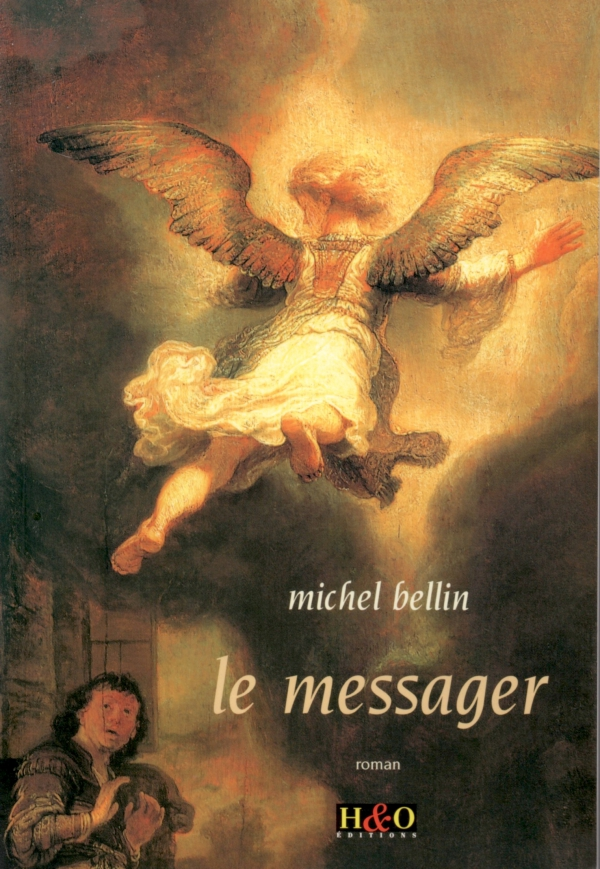 LE MESSAGER,MICHEL BELLIN,ROMAN