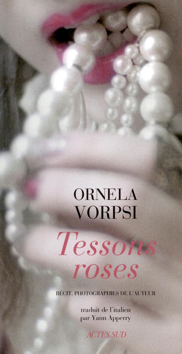 TESSONS ROSES,ORNELA VORPSI
