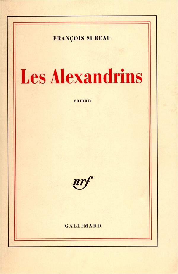 LIRE,LIVRE,LITTERATURE,FRANÇOIS SUREAU,LES ALEXANDRINS