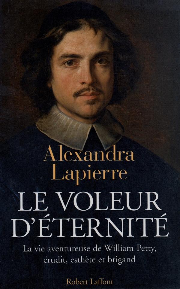 le voleur d'ÉternitÉ,alexandra lapierre