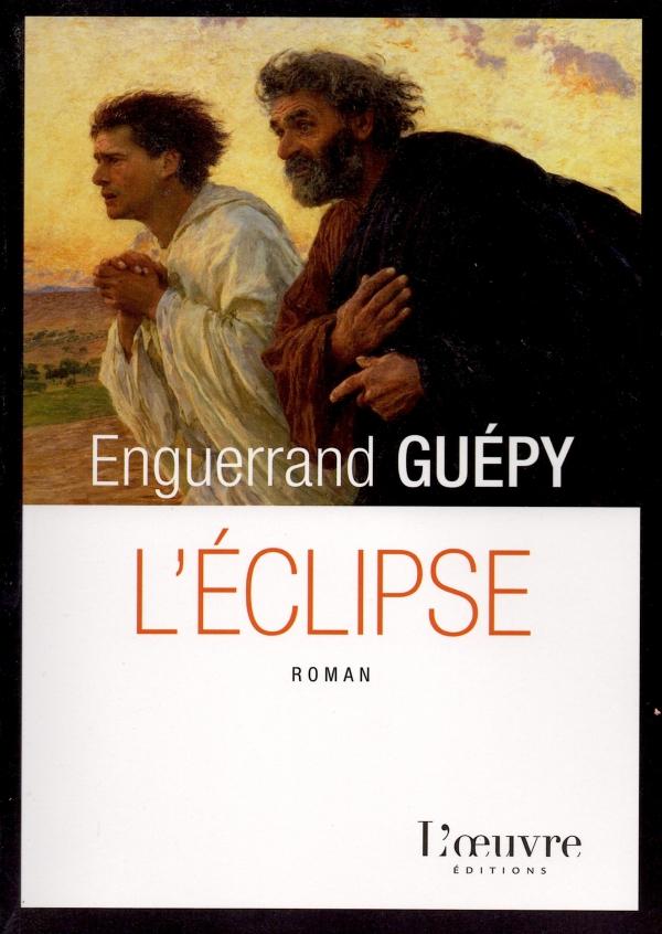 LÉCLIPSE,enguerrand guÉpy