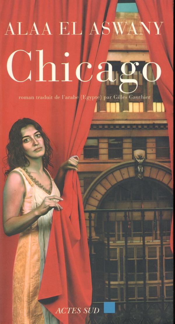 CHICAGO,LIRE,LIVRE,alaa el aswany