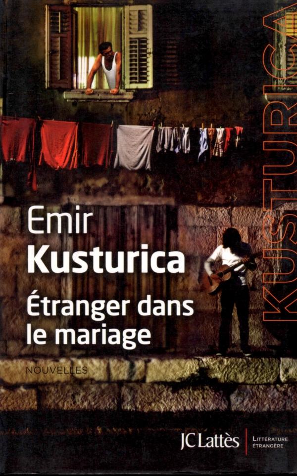 emir kusturica,ÉTRANGER DANS LE MARIAGE,LIRE,LIBRARY,LVRE