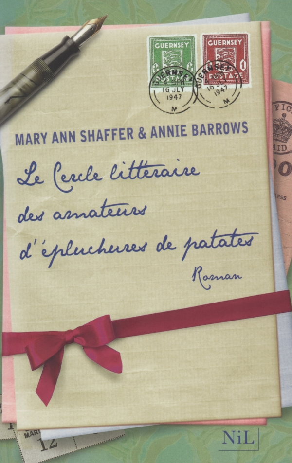 LE CERCLE LITTÉRAIRE DES AMATEURS D'ÉPLUCHURES DE PATATES,MARY ANN SHAFFER,ANNIE BARROWS