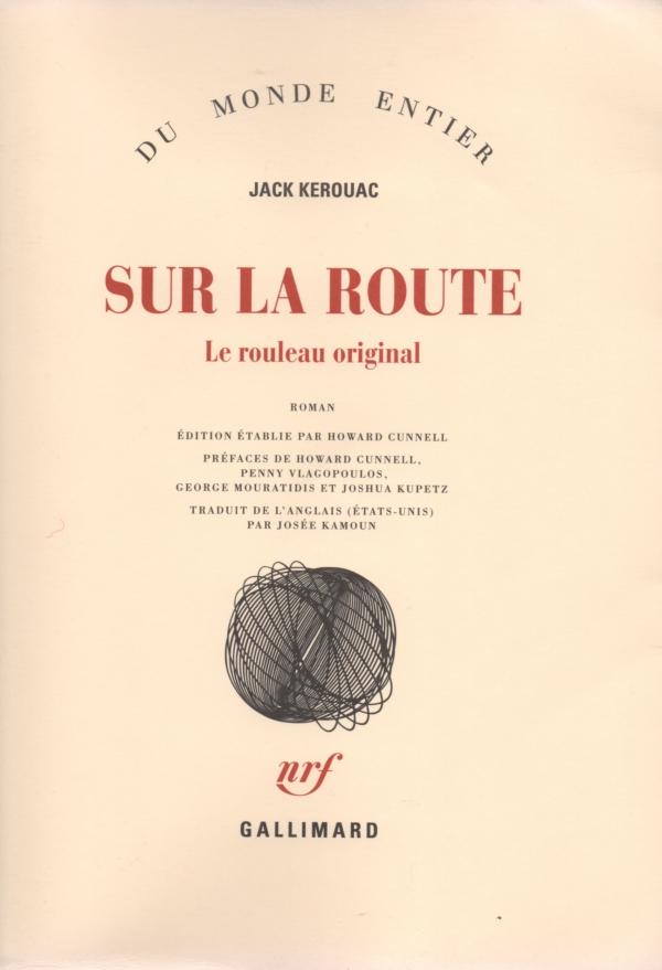 SUR LA ROUTE,JACK KEROUAC,LIRE,LIVRE,LE ROULEAU ORIGINAL