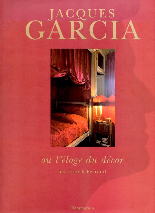 JACQUES GARCIA,STYLE,décoration