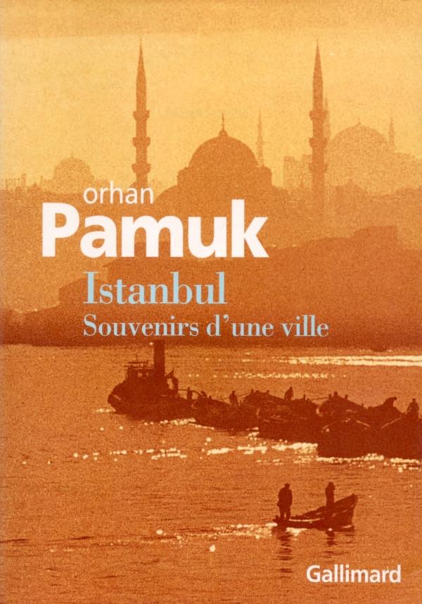 ISTANBUL,SOUVENIR D'UNE VILLE,ORHAN PAMUK