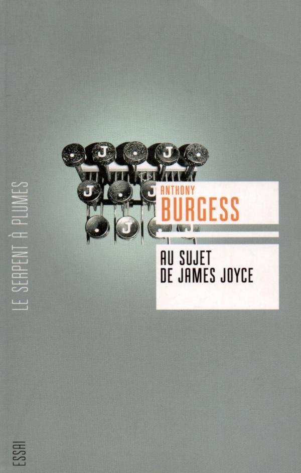 JAMES JOYCE, ANTHONY BURGESS