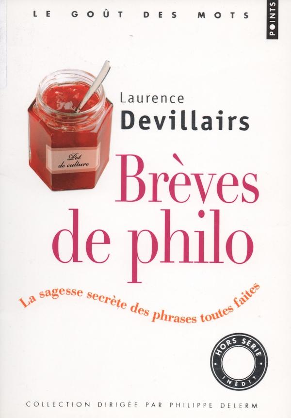 PHILOSOPHIE,BRÈVES,DEVILLAIRS,livre,LIRE