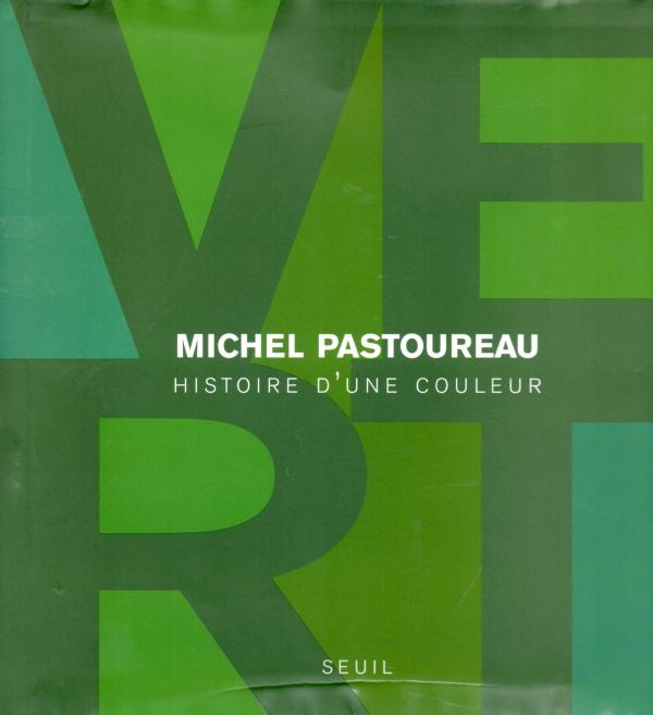 VERT,COULEUR,LIVRE,MICHEL PASTOUREAU,DOMINIQUE SIMONNET,HISTOIRE DE L'ART