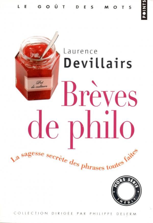BRÈVES DE PHILO,LAURENCE DEVILLAIRS